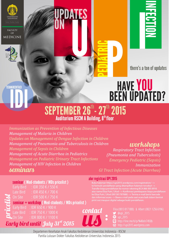 Updates on Pediatric Infection (UPI) (Jakarta/ 26-27 September 2015)